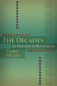 The Decades of Henry Bullinger: Third Decade