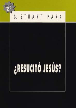 ¿Resucitó Jesús?