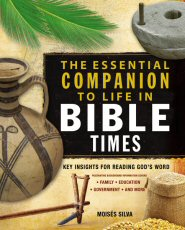 The Essential Companion to Life in Bible Times