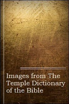 Images from The Temple Bible Dictionary