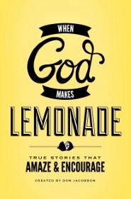 When God Makes Lemonade