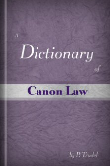 A Dictionary of Canon Law