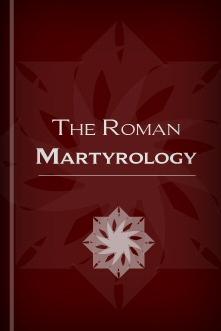 The Roman Martyrology