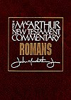 Romans: The MacArthur New Testament Commentary