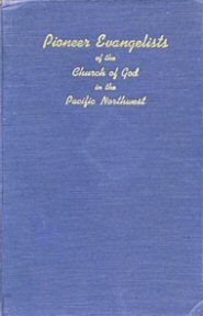 Pioneer Evangelists of the Pacific Northwest