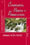 Compasión, misión y persecución