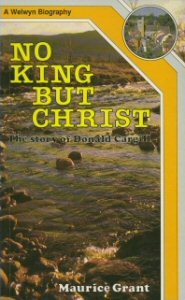 No King But Christ: The Story of Donald Cargill