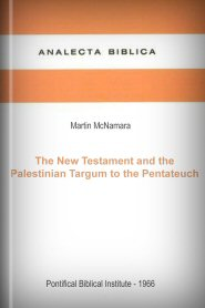 The New Testament and the Palestinian Targum to the Pentateuch