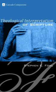 Theological Interpretation of Scripture