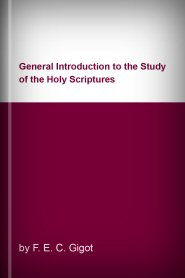 General Introduction to the Study of the Holy Scriptures