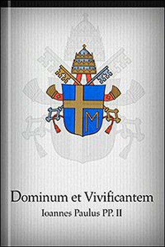 Dominum et Vivificantem (Latin)