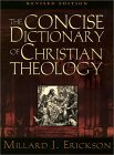 The Concise Dictionary of Christian Theology, rev. ed.