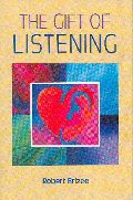 The Gift of Listening