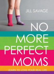 No More Perfect Moms