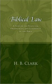Biblical Law: A Text of the Statutes, Ordinances, and Judgments of the Bible