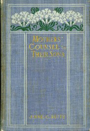 Mother's Counsel to Their Sons