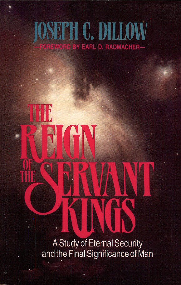 Reign of the Servant Kings: A Study of Eternal Security and the Final Significance of Man