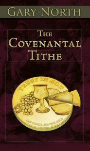 The Covenantal Tithe