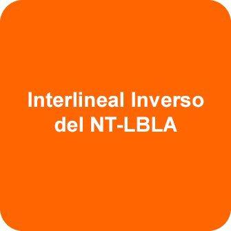 Interlineal Inverso del NT- LBLA