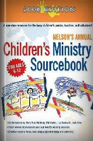 Children's Ministry Sourcebook 2006