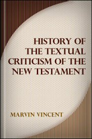History of the Textual Criticism of the New Testament