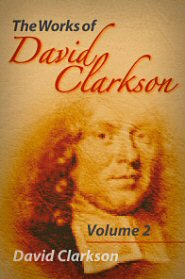 The Works of David Clarkson, vol. 2
