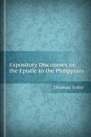 Expository Discourses on the Epistle to the Philippians