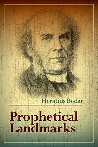 Prophetical Landmarks