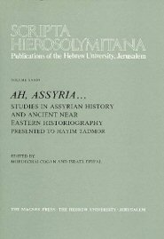 Ah, Assyria . . . Studies in Assyrian History