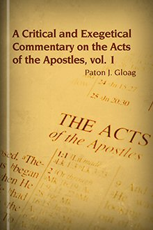 A Critical and Exegetical Commentary on the Acts of the Apostles, Volume I