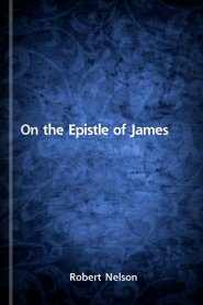 On the Epistle of James