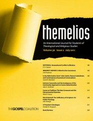 Themelios: vol. 36, no. 2, August 2011