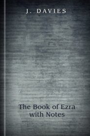 The Book of Ezra with Notes