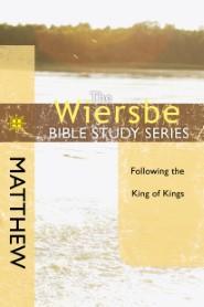 The Wiersbe Bible Study Series: Matthew