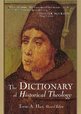 The Dictionary of Historical Theology
