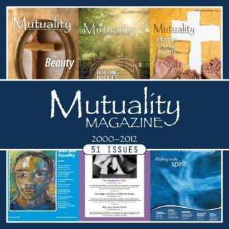 Mutuality Magazine (2000–2012) (51 Issues)