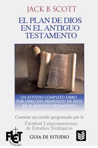 El Plan de Dios en el Antiguo Testamento (Guía de estudio)