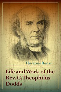 Life and Work of the Rev. G. Theophilus Dodds