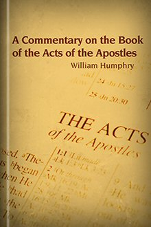 A Commentary on the Book of the Acts of the Apostles