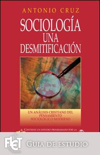 Sociología una desmitificación (Guía de estudio)