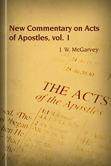 New Commentary on Acts of Apostles, Volume 1