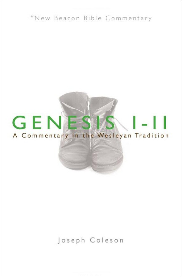 Genesis 1–11: A Commentary in the Wesleyan Tradition