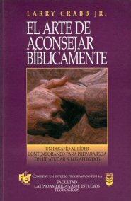 El arte de aconsejar bíblicamente