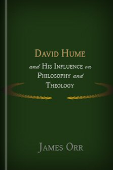 David Hume and His Influence on Philosophy and Theology