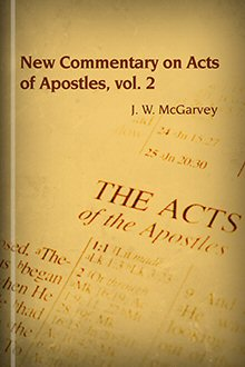 New Commentary on Acts of Apostles, Volume 2