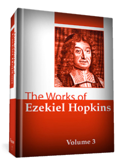 The Works of Ezekiel Hopkins, vol. 3