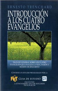 Introducción a los cuatro evangelios (Guía de estudio)