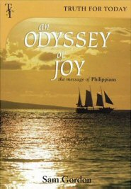 An Odyssey of Joy: The Message of Philippians
