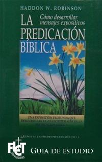 La Predicación Bíblica (Guía de estudio)