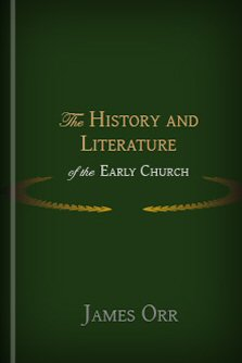 The History and Literature of the Early Church